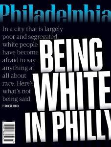 Being White In Philly